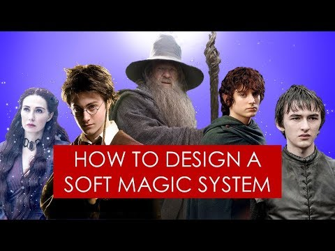 On Writing: soft magic systems in fantasy [ Tolkien l Game of Thrones l Harry Potter ]