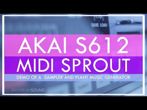 AKAI S612 Sampler with Midi Sprout Demo