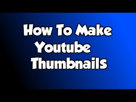 How to make Youtube Thumbnails