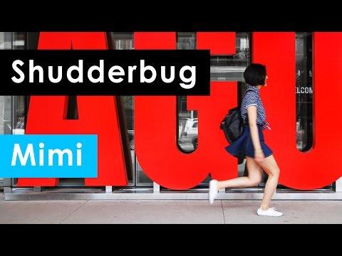 Shudderbug: Mimi