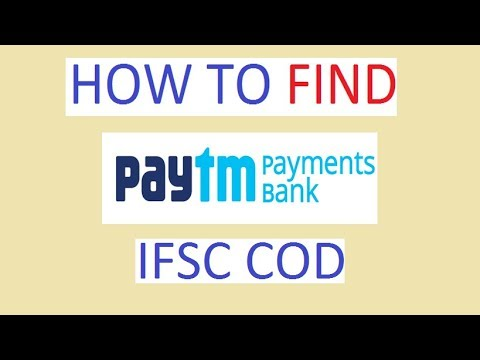 HOW TO FIND! PAYTM PAYMENT BANK IFSC CODE