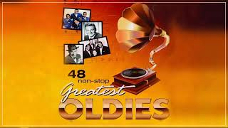 48 Non-Stop Greatest Oldies - Oldies But Goodies 50