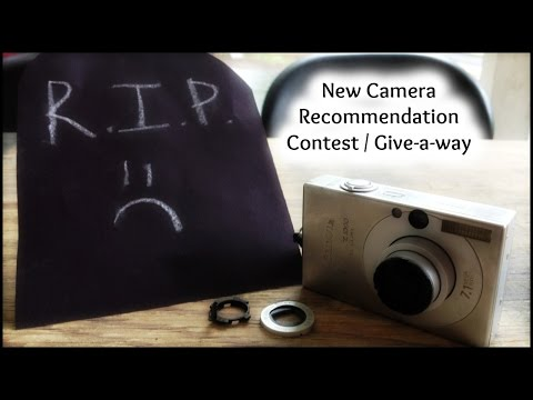 New Camera Recommendation Contest / Give-a-way