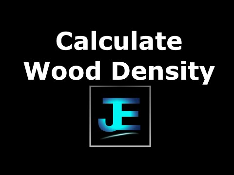 How To: Calculate Wood Density