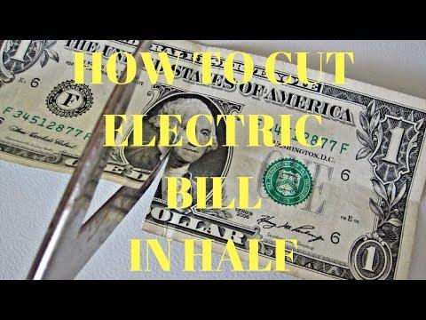 Hоw Tо Cut Electric Bill In Half