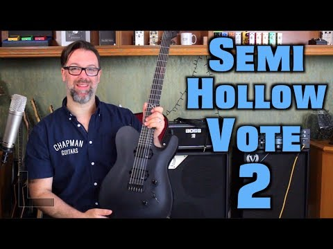 Chapman Guitars & Guitar Center - Semi Hollow Vote 2