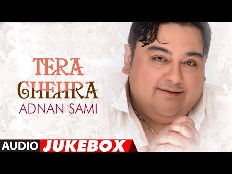 Tera Chehra Album Full Songs - Jukebox - Hits Of Adnan Sami