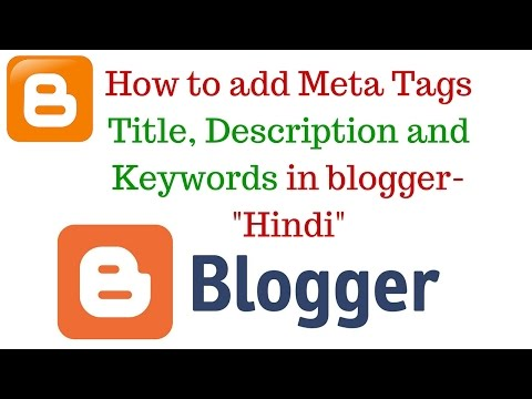 How to add Meta Tags Title, Description and Keywords in blogger- Hindi