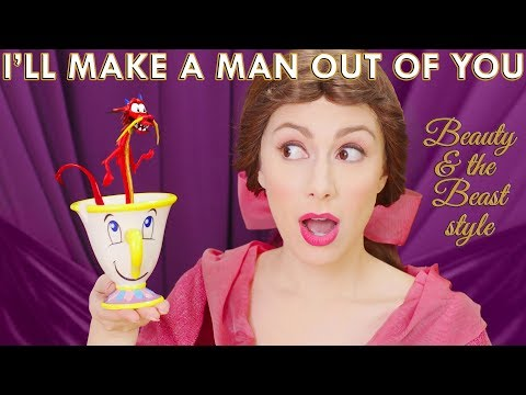 Mulan   I'll Make A Man Out Of You   Beauty and the Beast style (Whitney Avalon)