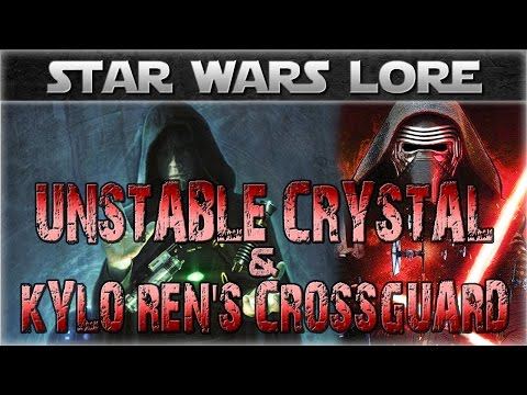 UNSTABLE Synth-Crystals and KYLO REN's Lightsaber | Star Wars History and Lore