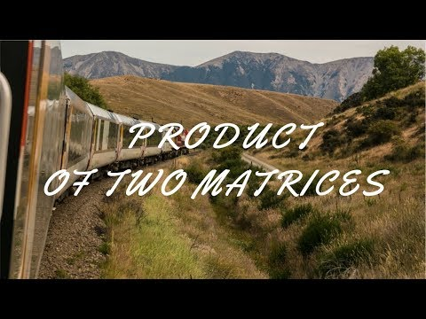 C++ Program to calculate Product of two Matrices