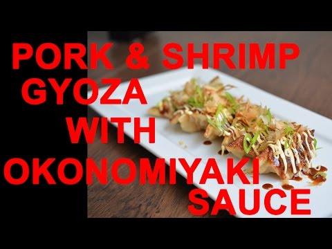HOW TO MAKE PORK AND SHRIMP GYOZA WITH OKONOMIYAKI SAUCE