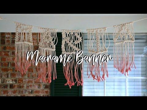 Dip-Dye Macrame Banner   Updates