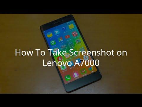 How To Take Screenshot on Lenovo A7000