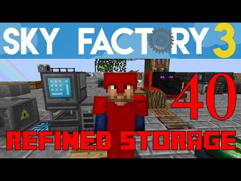 Ep 40 / Refined Storage with Drawers! / Sky Factory 3.0 / FTB / Minecraft / Tutorial