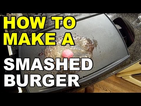 How To Make A Smashed Burger At Home