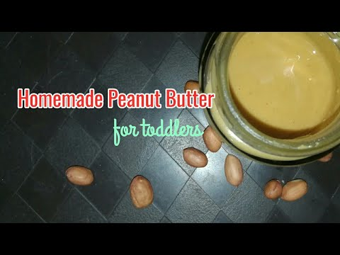 Homemade Baby food   Peanut Butter