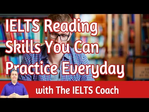 IELTS Reading Skills You Can Practice Everyday - The IELTS Coach