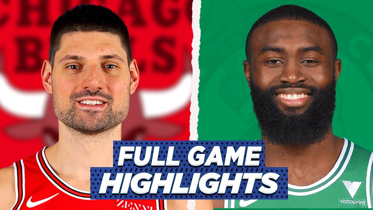 CELTICS vs BULLS FULL GAME HIGHLIGHTS | 2021 NBA SEASON