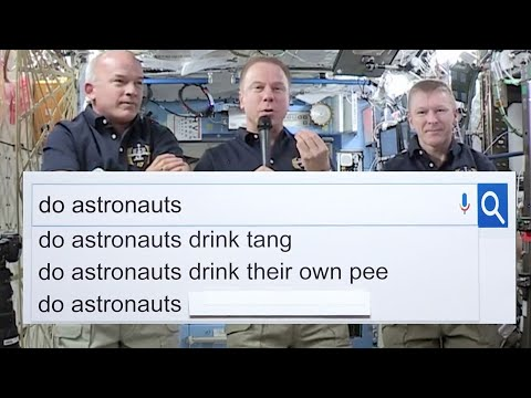 NASA Astronauts Answer The Web's Most Searched Questions | WIRED