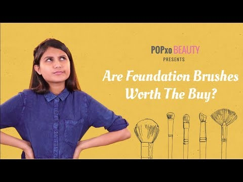 Are Foundation Brushes Worth The Buy - POPxo Beauty