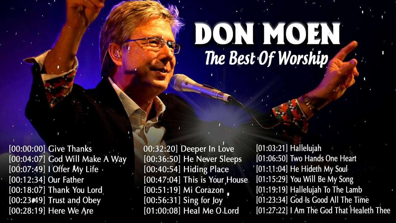 Unforgettable Don Moen Best Of Worship Songs 🙏 Religious Don Moen Praise Worship Songs 2020