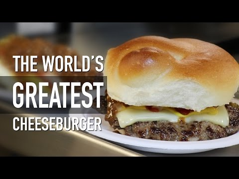 THE WORLD'S GREATEST CHEESEBURGER!!