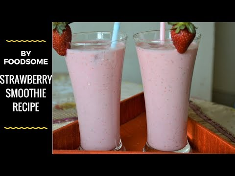 Strawberry Smoothie ^ Strawberry Milkshake ^ Strawberry Smoothie Recipe ^ Strawberry ^ smoothie-Food