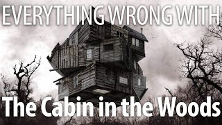 Everything Wrong With The Cabin in the Woods