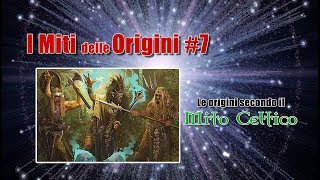 I Miti delle Origini #7: Le origini secondo il Mito Celtico
