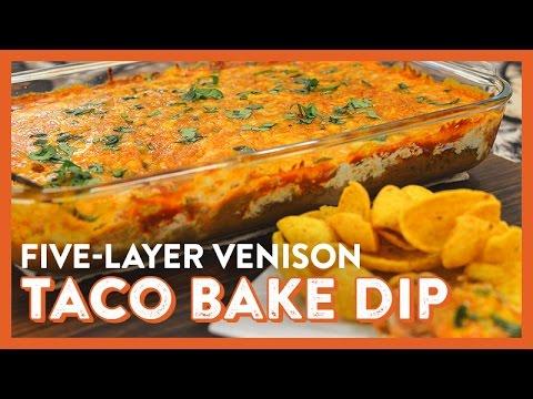 5-Layer Venison Taco Bake Dip | Legendary Recipe