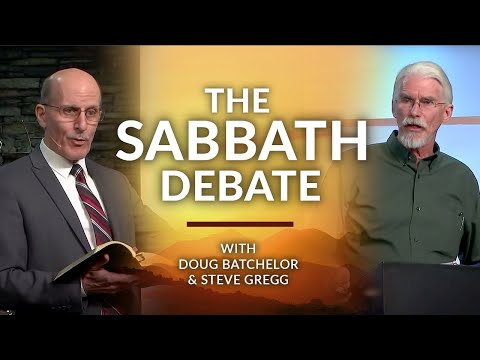 The Sabbath Debate with Doug Batchelor!