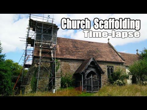 Church Scaffolding Erection Time-Lapse