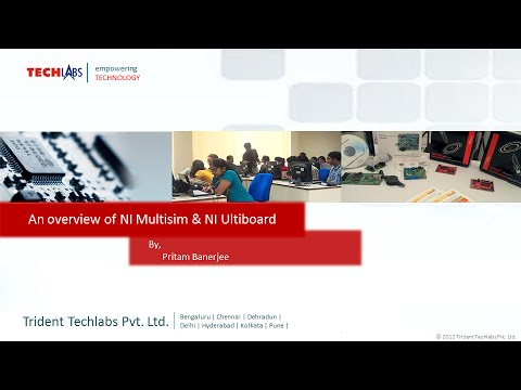 An overview of NI Multisim & NI Ultiboard, By: Pritam Banerjee