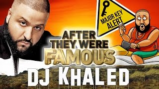 DJ KHALED - AFTER They Were famous - The Keys To Success