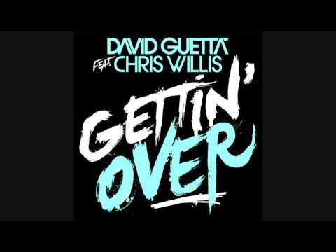 David Guetta feat. Chris Willis  - Getting Over ~fire~