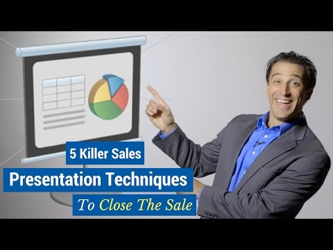 5 Killer Sales Presentation Techniques to Close the Sale