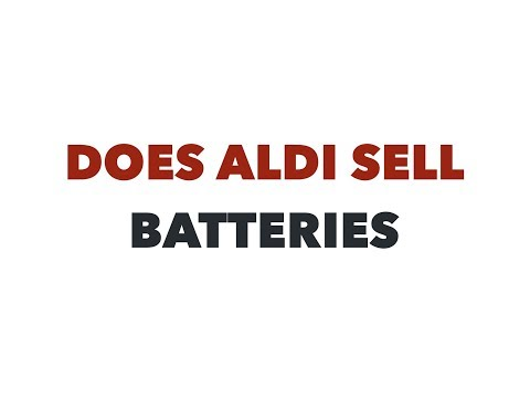 Does Aldi sell batteries of all sizes