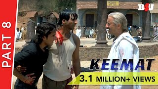 Keemat | Part 8 |  Akshay Kumar, Saif Ali Khan, Raveena Tandon, Johnny Lever | B4U Mini Theatre