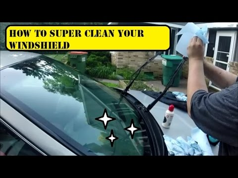 HOW TO SUPER CLEAN AND POLISH YOUR WINDSHIELD