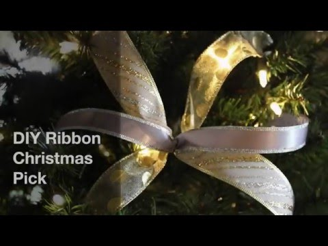 DIY Christmas Tree Decorations - Ribbon and Pick Trick