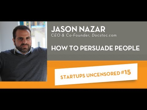 How to Persuade People - Startups Uncensored 15