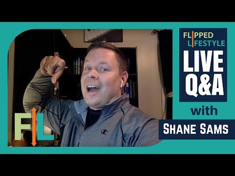 Flipped Lifestyle Online Business Q&A with Shane Sams (01-25-2018)