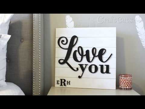 Love You Shiplap Sign - DIY Valentine's Day Project
