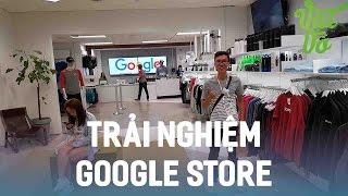 Vật Vờ  Trải nghiệm Google Store trong trụ sở Google tại Silicon Valley