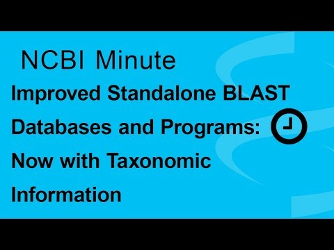NCBI Minute: Improved Standalone BLAST Databases and Programs: Now with Taxonomic Information