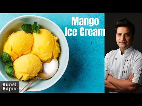 Mango Ice Cream Home Made | Kunal Kapur | Quick Dessert Recipes