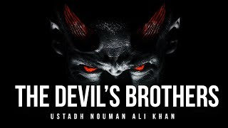 This Sin Makes You A Brother Of The Devil (Shaythaan) - According To Quran