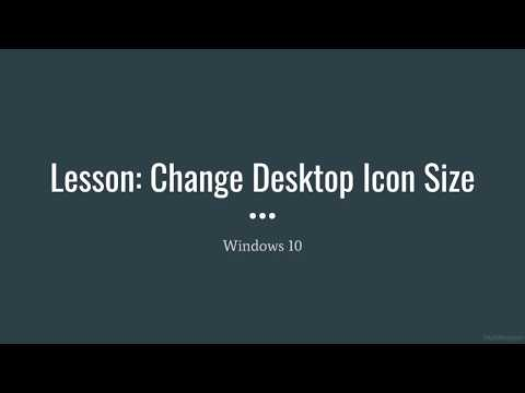 Windows 10 - Change Desktop Icon Size