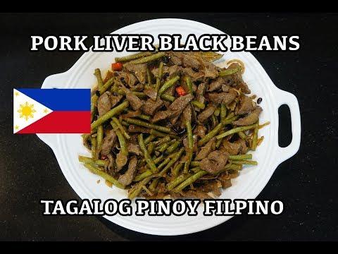 🇵🇭 Pork Liver & Black Beans - Filipino Tagalog Pinoy
